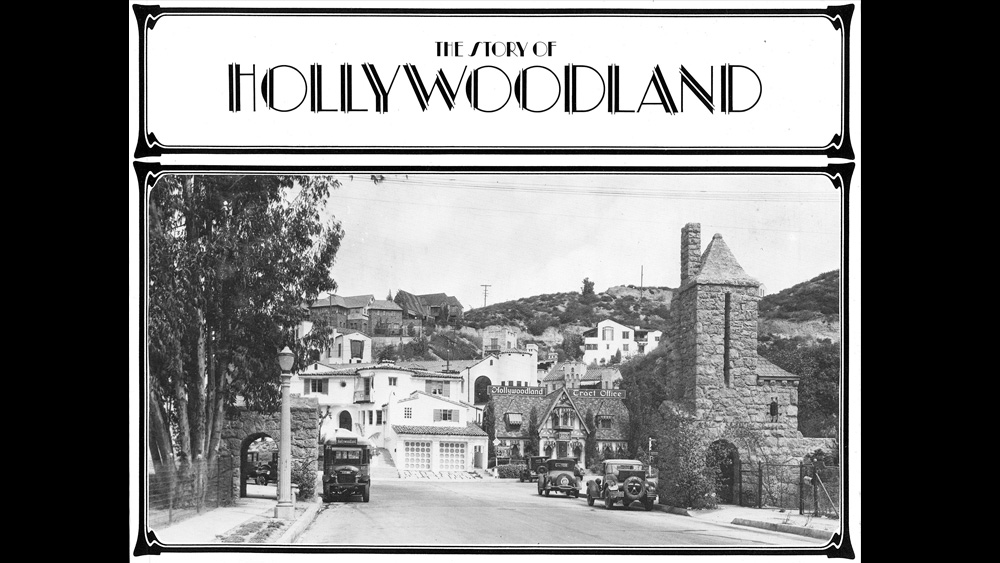 Front cover of The Story of Hollywoodland book, featuring the 1920's image of the stone gates and real estate office